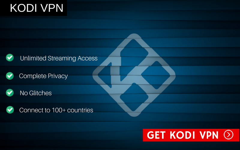 Kodi VPN step by Step Guide
