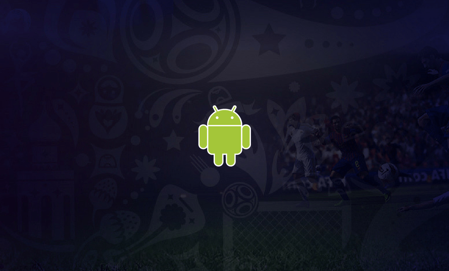 Watch Fifa World Cup On Android Phones