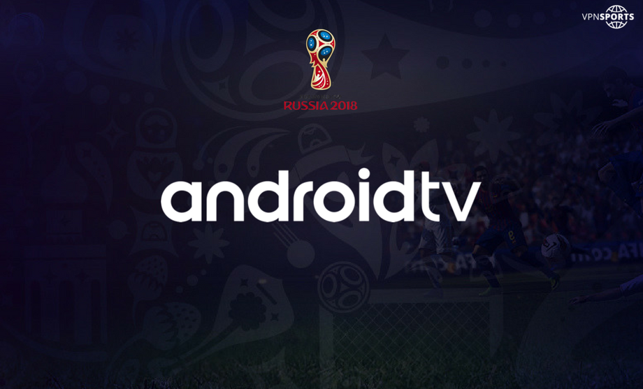 Watch Fifa World Cup on Android TV