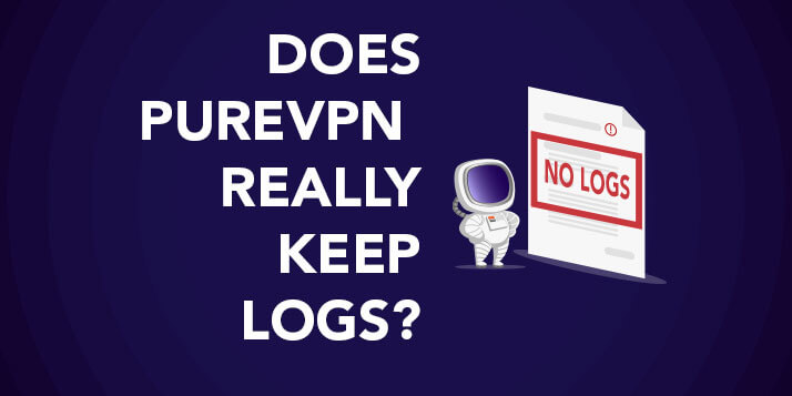 Does PureVPN Really Keep Logs